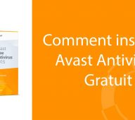 Comment installer avast gratuitement